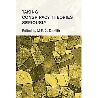 Taking Conspiracy Theories Seriously (Collective Studies in Knowledge and Society)