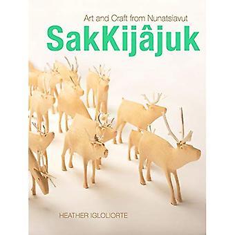 Sakkij?juk: Art and Craft from Nunatsiavut