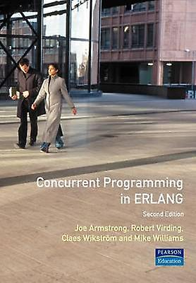 Concurrent Programming ERLANG by Armstrong & Joe