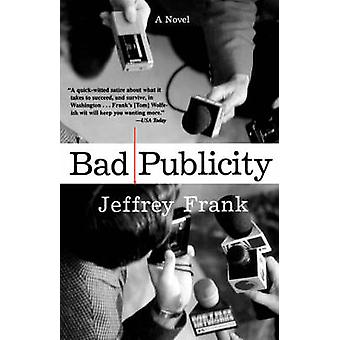 Bad Publicity by Frank & Jeffrey