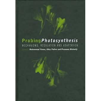 Sondierung der Photosynthese Mechanismus Verordnung Anpassung von Yunus & Mohammad