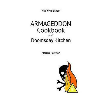 Armageddon libro di ricette e cucina di Doomsday da Harrison & Marcus