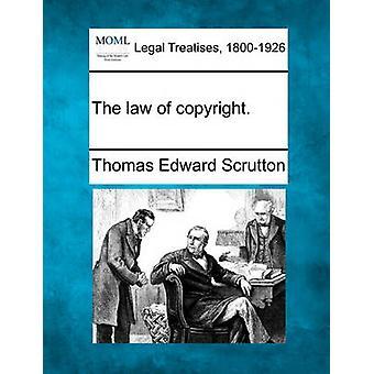 著作権の法律。Scrutton ・ トーマス エドワードによって