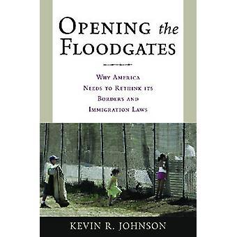 Avaa oven Miksi Amerikka tarvitsee uudelleen reunat ja maahanmuuttolakeja Johnson & Kevin r.