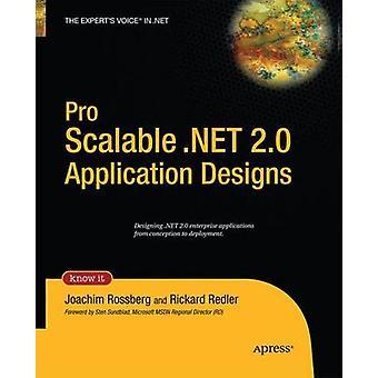 Pro skalierbare .NET 2.0 Anwendung Entwürfe von Rossberg & Joachim