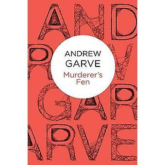 Murderers Fen by Garve & Andrew
