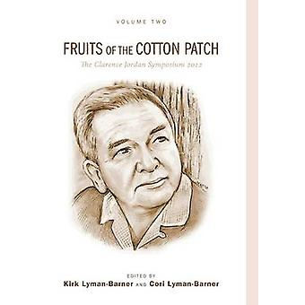 Fruits of the Cotton Patch by LymanBarner & Kirk