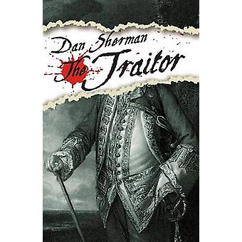 Traitor by Sherman & Dan