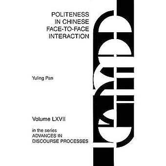 Politeness in Chinese FacetoFace Interaction by Pan & Yuling