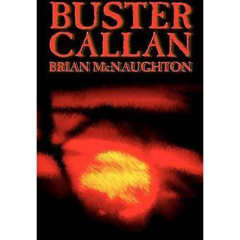Buster Callan by McNaughton & Brian