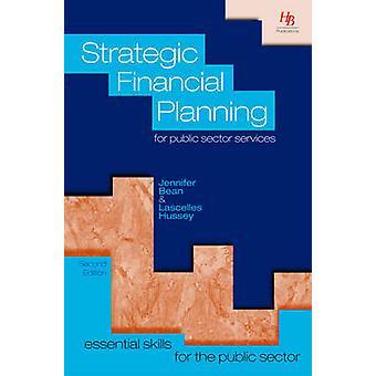 Strategisk finansiell planering för offentliga tjänster av Bean & Jennifer