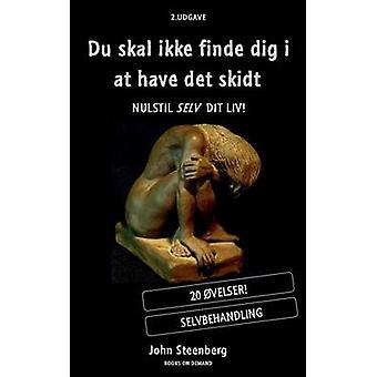 Du Skal Ikke Finde grave jeg på har Det Skidt af Steenberg & John