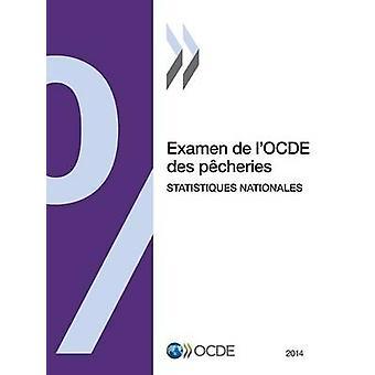 Examen de lOCDE des pcheries Statistiques nationales 2014 af OECD