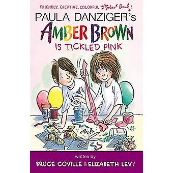 Amber Brown Is Tickled Pink by Paula Danziger - Bruce Coville - Eliza