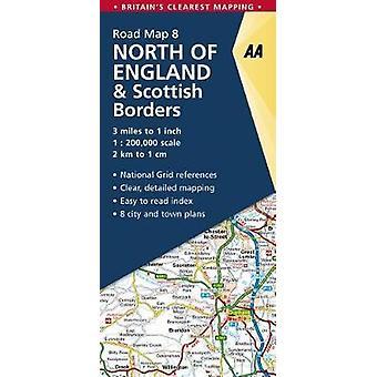 North of England & Scottish Borders by AA Publishing - 9780749578961