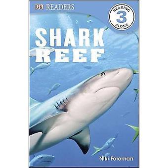 Shark Reef by Niki Foreman - 9781465420077 Book