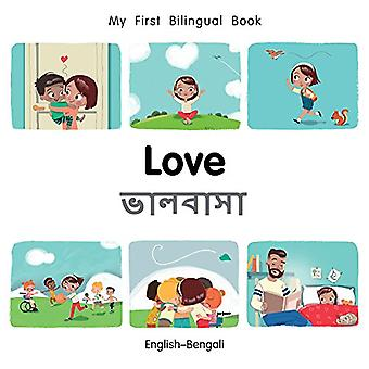 My First Bilingual Book-Love (English-Bengali) by Milet Publishing -