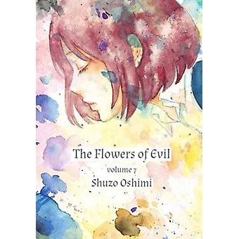 Flowers of Evil - Vol. 7 by Shuzo Oshimi - 9781939130006 Book