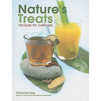 Nature's Treats - Recipes for Wellness by Coreena Ong - 9789812614230