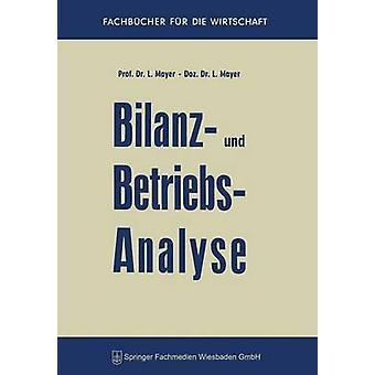 Bilanz Und Betriebsanalyse by Mayer & Leopold