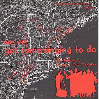 Folksmiths - We'Ve Got Some Singing to Do [CD] USA import