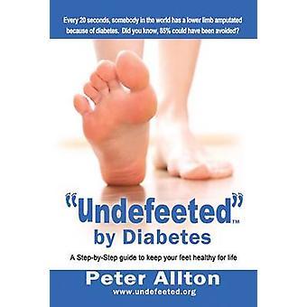 Undefeeted par le diabète par Peter Allton