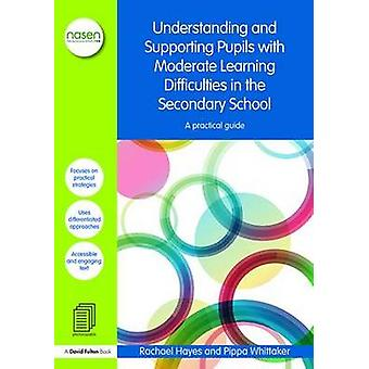 Understanding and Supporting Pupils with Moderate Learning D by Rachael Hayes