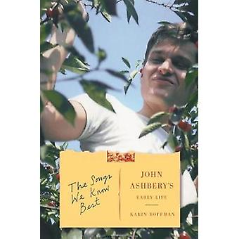 The Songs We Know Best - John Ashbery's Early Life by The Songs We Kno