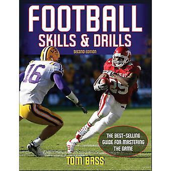 Compétences de football et des exercices (2e édition révisée) par Tom Bass - 978073