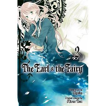 The Earl and the Fairy - 2 by Mizue Tani - Ayuko - 9781421541693 Book