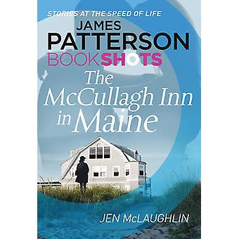 The McCullagh Inn in Maine - Bookshots by James Patterson - Jen McLaug