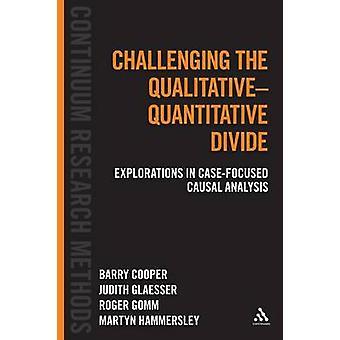 Contestant la fracture qualitatifs et quantitatifs - Explorations en cas