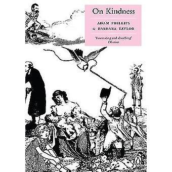 Auf die Güte von Adam Phillips - Barbara Taylor - 9780141039336 Buch