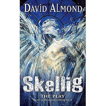 Skellig: Play: A Play for Children