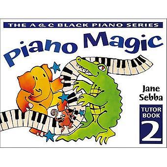 Piano Magic Tutor: Bk. 2 (Piano Magic)