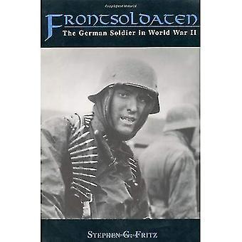 Frontsoldaten: German Soldier in World War II