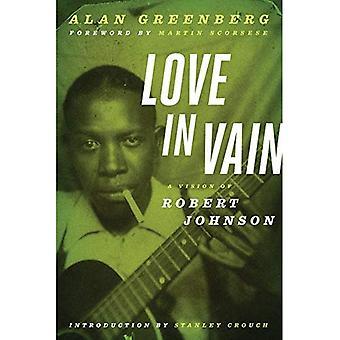 En Vain l'amour: une Vision de Robert Johnson