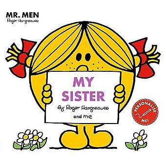 Mr Men My Sister (Mr. Men and�Little Miss Picture Books)