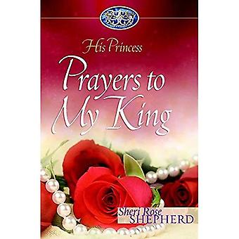 Prayers to My King: His Princess