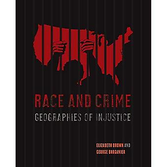 Race en criminaliteit: Geografie van onrecht