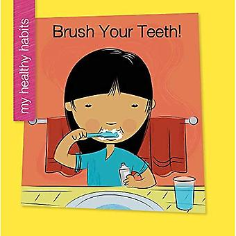 Brush Your Teeth (My Early� Library: My Healthy Habits)