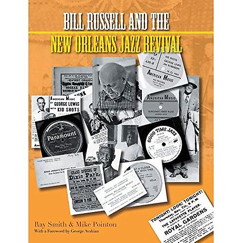 Bill Russell and the nouveau Orleans Jazz Revival (Popular Music History)