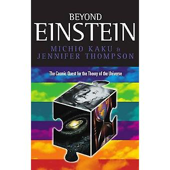 Beyond Einstein Superstrings and the Quest for the Final Theory Paperback by Kaku & Michio