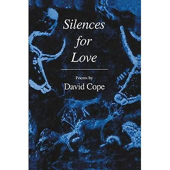 Silences for Love by Cope & David