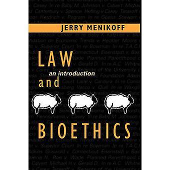 Direito e bioética uma introdução por Menikoff & Jerry