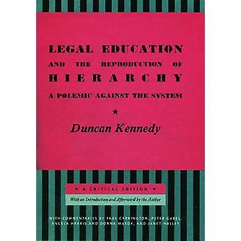 Lainopillinen koulutus ja hierarkian A poleeminen vastaan Kennedy & Duncan järjestelmä lisääntymiselle