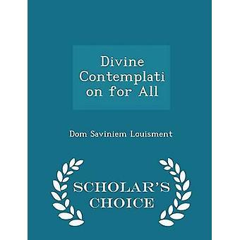 Goddelijke contemplatie voor alle geleerden keuze Edition by Louisment & Dom Saviniem