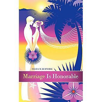 結婚はバーンサイド & フェリッサ M が立派です。