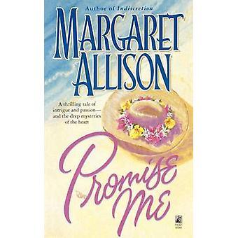 Promise Me by Allison & Margaret