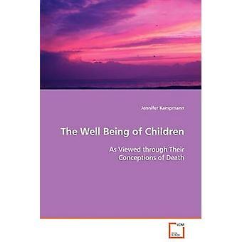 Das Wohlergehen von Kindern durch ihre Vorstellungen von Tod durch Kampmann & Jennifer aus gesehen